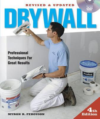 Drywall 4th Edition By Ferguson, Myron R